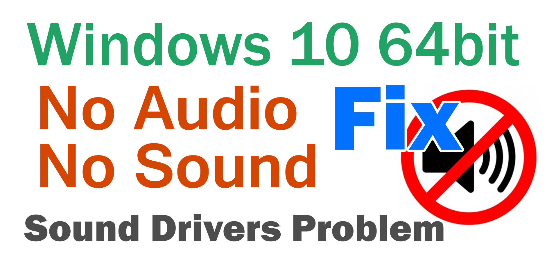 Windows 10 64 bit No Audio Output Device Is Installed – Data is Life